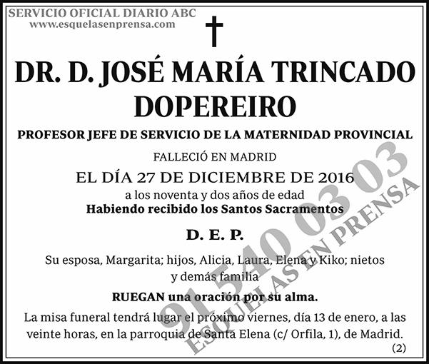 José María Trincado Dopereiro